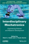 Interdisciplinary Mechatronics Engineering Science and the Evolution of Human Friendly and Adaptive Mechatronics