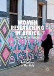 Constant questioning on-and-off the page: Race, decolonial ethics and women researching in Africa