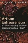 Artisan Entrepreneurs in Cairo and Early Modern Capitalism (1600-1800)